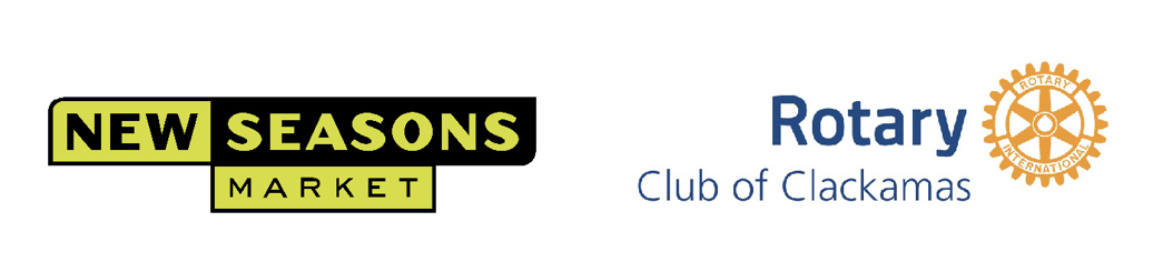 Special Appeal Sponsor New Seasons Market and Rotary club of Clackamas